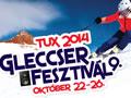 Okt. 22-26. között Téged is vár a Tux Gleccserfesztivál!