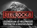 Reel Rock Tour 8 - Hegymászó történetek a moziban